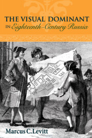 The Visual Dominant in Eighteenth-Century Russia