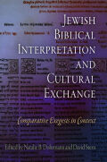 Jewish Biblical Interpretation and Cultural Exchange: Comparative Exegesis in Context