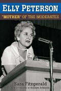 "Elly Peterson: ""Mother"" of the Moderates"