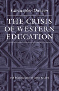 The Crisis of Western Education (The Works of Christopher Dawson) Cover