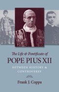 The Life and Pontificate of Pope Pius Xii