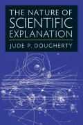 The Nature of Scientific Explanation Cover