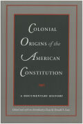 Colonial Origins of the American Constitution Cover