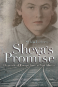 Sheva's Promise: A Chronicle of Escape from a Nazi Ghetto