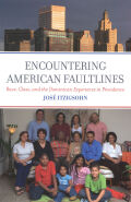 Encountering American Faultlines: Race, Class, and the Dominican Experience in Providence