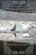 The Growth of the Medieval Icelandic Sagas (1180–1280)