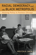 Racial Democracy and the Black Metropolis