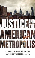 Justice and the American Metropolis Cover