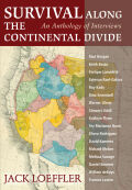 Survival Along the Continental Divide: An Anthology of Interviews