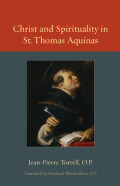 Christ and Spirituality in St. Thomas Aquinas Cover