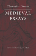 Medieval Essays (The Works of Christopher Dawson) Cover