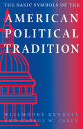 The Basic Symbols of the American Political Tradition cover