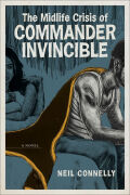 The Midlife Crisis of Commander Invincible Cover