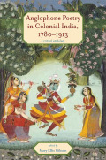 Anglophone Poetry in Colonial India, 1780-1913 Cover