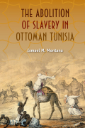 Abolition of Slavery in Ottoman Tunisia Cover