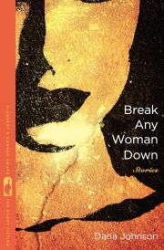 Break Any Woman Down