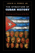 The Structure of Cuban History cover