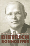 The Collected Sermons of Dietrich Bonhoeffer Cover