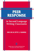 Peer Response in Second Language Writing Classrooms Cover