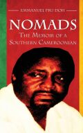 Nomads: The Memoir of a Southern Cameroonian