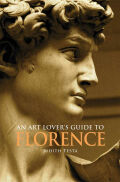 An Art Lover's Guide to Florence Cover