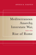 Mediterranean Anarchy, Interstate War, and the Rise of Rome Cover