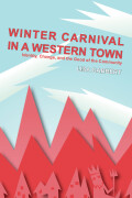 Winter Carnival in a Western Town
