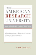 The American Research University from World War II to World Wide Web Cover