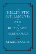 The Hellenistic Settlements in Syria, the Red Sea Basin, and North Africa Cover