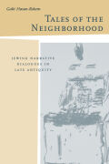 Tales of the Neighborhood: Jewish Narrative Dialogues in Late Antiquity