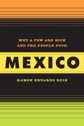 Mexico: Why a Few Are Rich and the People Poor
