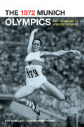 The 1972 Munich Olympics and the Making of Modern Germany Cover