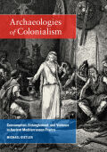 Archaeologies of Colonialism Cover