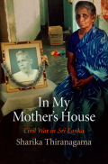 In My Mother's House: Civil War in Sri Lanka