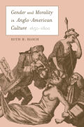 Gender and Morality in Anglo-American Culture, 1650–1800
