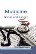 Medicine in the Qur'an and Sunnah