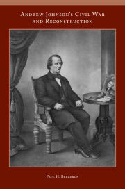 Andrew Johnson's Civil War and Reconstruction