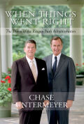 When Things Went Right: The Dawn of the Reagan-Bush Administration