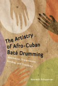 The Artistry of Afro-Cuban Batá Drumming Cover