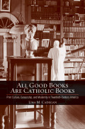 All Good Books Are Catholic Books Cover