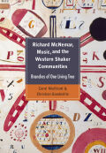 Richard McNemar, Music, and the Western Shaker Communities
