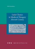Latin Classics in Medieval Hungary