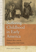 Suffering Childhood in Early America