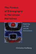 The Poetics of Ethnography in Martinican Narratives