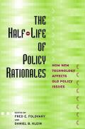 The Half-Life of Policy Rationales Cover