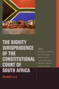 The Dignity Jurisprudence of the Constitutional Court of South Africa cover