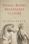 Animal Bodies, Renaissance Culture Cover