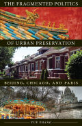 The Fragmented Politics of Urban Preservation Cover