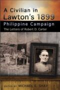 A Civilian in Lawton's 1899 Philippine Campaign Cover