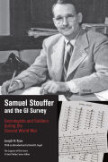 Samuel Stouffer and the GI Survey: Sociologists and Soldiers during the Second World War